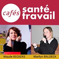 Harcèlement sexuel au travail : Café Santé Travail avec Maude BECKERS et Marylin BALDECK