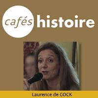Café Histoire - Laurence DE COCK
