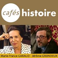 Marie-France GARAUD, Jérôme GRONDEUX - Café Histoire sur les crises du gaullisme