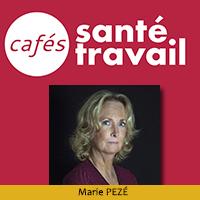Café Santé Travail avec Marie Pezé