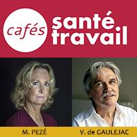Vincent de Gauléjac, Marie Pezé : Café Santé Travail sur les violences au travail
